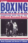 The Boxing Register: International Boxing Hall of Fame Official Record Book - James Roberts, Alexander Skutt