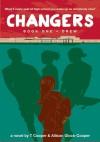 Changers Book One: Drew - T Cooper, Allison Glock