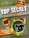 BOY STUFF TOP SECRET (Boys Stuff) - Parragon Books