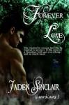 Forever Love - Jaden Sinclair
