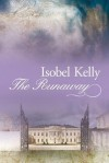 The Runaway - Isobel Kelly