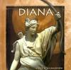 Diana - Adele Richardson, Laurel Bowman