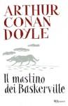 Il mastino dei Baskerville - Arthur Conan Doyle