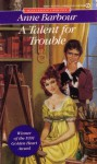 A Talent for Trouble - Anne Barbour