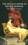 The Dedalus Book of French Horror: The 19th Century - Terry Hale