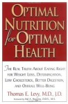 Optimal Nutrition for Optimal Health - Thomas Levy
