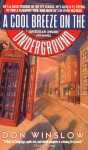 A Cool Breeze on the Underground - Don Winslow