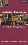 Language Awareness: Readings for College Writers - Paul Eschholz, Alfred Rosa