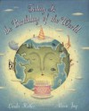 Today is the Birthday of the World - Linda Heller, Alison Jay