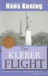 The Kleber Flight - Hans Koning