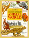 Mysteries & Marvels of the Animal World (Usborne Mysteries & Marvels) - Rick Morris, Karen Goaman, David Quinn, K. Goaman