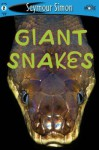 Giant Snakes: SeeMore Readers Level 2 (Seemore Readers) - Seymour Simon