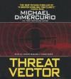 Threat Vector - Michael DiMercurio, Adams Morgan