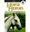 DK Readers: Horse Heroes (Level 4: Proficient Readers) - Kate Petty