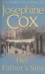 Her Father's Sins - Josephine Cox