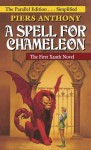 A Spell for Chameleon (The Parallel Edition... Simplified) - Piers Anthony