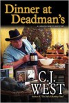 Dinner at Deadman's - C.J. West