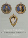 European Miniatures In The Metropolitan Museum Of Art - Graham Reynolds