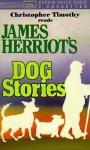 Dog Stories (2 Cas) - James Herriot, Christopher Timothy