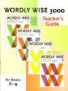 Wordly Wise 3000 Teacher's Guide Books 6 9 - Cynthia Johnson