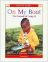 On My Boat: The Sound of Long O - Robert B. Noyed, Cynthia Fitterer Klingel