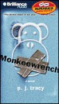 Monkeewrench (Audio) - P.J. Tracy, Buck Schirner