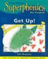 Get Up!: Ruth Miskin's Superphonics - Gill Munton, Kate Sheppard
