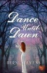 Dance Until Dawn - Berni Stevens