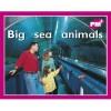 Big Sea Animals (PM Plus) - Jenny Giles, Beverley Randell Harper, Annette Smith