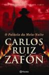O Palácio da Meia-Noite (Niebla #2) - Carlos Ruiz Zafón