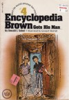 Encyclopedia Brown Gets His Man (Encyclopedia Bown, #4) - Donald J. Sobol