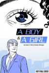 A Boy and a Girl - Jamie S. Rich, Natalie Nourigat