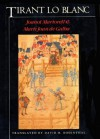 Tirant Lo Blanc - Joanot Martorell, David Rosenthal