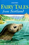Fairy Tales from Scotland - Barbara Ker Wilson