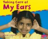 Taking Care of My Ears - Sarah L. Schuette