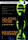 Galatea's Cross - Geoffrey Thorne