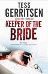 The Keeper of The Bride - Tess Gerritsen