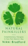 Natural Pain Killers - Nikki Bradford