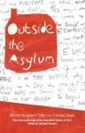 Outside The Asylum - Michael Stewart
