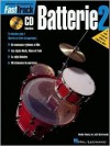Fasttrack Drum Method - Book 2 - French Edition - Various, Blake Neely