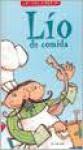Lio de Comida - Liliana Cinetto, Rodrigo Folgueira
