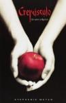 Crepúsculo (Crepúsculo, #1) - Stephenie Meyer