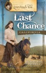 Love Finds You in Last Chance, California - Miralee Ferrell