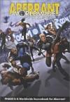 Aberrant Worldwide: Phase II - Steve DiPesa, Lucien Soulban, Ivan, Jr. Velez