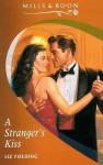 A Stranger's Kiss - Liz Fielding