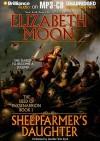 Sheepfarmer's Daughter - Elizabeth Moon, Jennifer Van Dyck