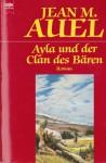 Ayla Und Der Clan Des Bären - Jean M. Auel, Mechthild Sandberg