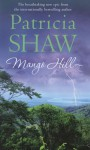 Mango Hill - Patricia Shaw