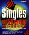 The Book of Hit Singles: Top 20 Charts from 1954 to the Present Day - Dave McAleer
