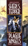 A Plague of Angels (Plague of Angels #1) - Sheri S. Tepper